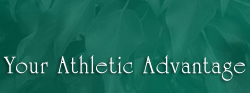 Your Athletic Advantage